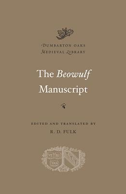 The Beowulf Manuscript By Fulk, R. D. (EDT)/ Fulk, R. D. (TRN)