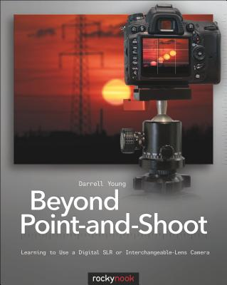 Beyond Point-and-Shoot By Young, Darrell